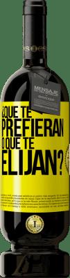 29,95 € Envío gratis   Vino Tinto Edición Premium MBS® Reserva ¿Que te prefieran, o que te elijan? Etiqueta Amarilla. Etiqueta personalizable Reserva 12 Meses Cosecha 2013 Tempranillo
