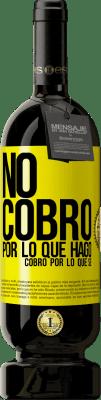 29,95 € Envío gratis   Vino Tinto Edición Premium MBS® Reserva No cobro por lo que hago, cobro por lo que sé Etiqueta Amarilla. Etiqueta personalizable Reserva 12 Meses Cosecha 2013 Tempranillo