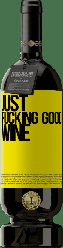 29,95 € Envoi gratuit | Vin rouge Édition Premium MBS® Reserva Just fucking good wine Étiquette Jaune. Étiquette personnalisable Reserva 12 Mois Récolte 2013 Tempranillo