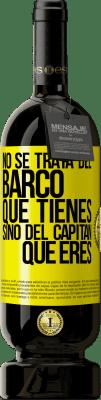 29,95 € Envío gratis   Vino Tinto Edición Premium MBS® Reserva No se trata del barco que tienes, sino del capitán que eres Etiqueta Amarilla. Etiqueta personalizable Reserva 12 Meses Cosecha 2013 Tempranillo