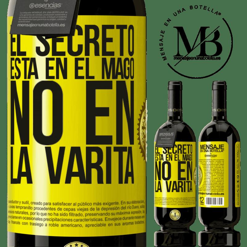 29,95 € Envoi gratuit | Vin rouge Édition Premium MBS® Reserva Le secret est dans l'assistant, pas dans la baguette Étiquette Jaune. Étiquette personnalisable Reserva 12 Mois Récolte 2013 Tempranillo