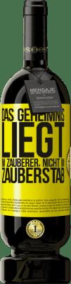 29,95 € Kostenloser Versand | Rotwein Premium Edition MBS® Reserva Das Geheimnis liegt im Zauberer, nicht im Zauberstab Gelbes Etikett. Anpassbares Etikett Reserva 12 Monate Ernte 2013 Tempranillo