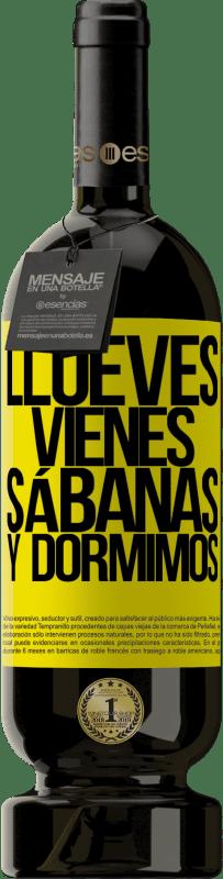 29,95 € Envoi gratuit | Vin rouge Édition Premium MBS® Reserva Llueves, vienes, sábanas y dormimos Étiquette Jaune. Étiquette personnalisable Reserva 12 Mois Récolte 2013 Tempranillo