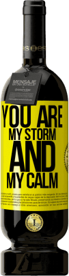 24,95 € Free Shipping   Red Wine Premium Edition RED MBS You are my storm and my calm Yellow Label. Customized label I.G.P. Vino de la Tierra de Castilla y León Aging in oak barrels 12 Months Spain Tempranillo