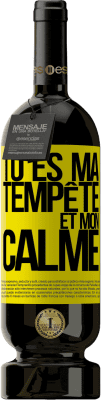 24,95 € Envoi gratuit | Vin rouge Édition Premium RED MBS Tu es ma tempête et mon calme Étiquette Jaune. Étiquette personnalisée I.G.P. Vino de la Tierra de Castilla y León Vieillissement en fûts de chêne 12 Mois Récolte 2016 Espagne Tempranillo