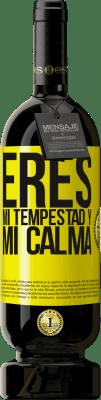 29,95 € Envío gratis   Vino Tinto Edición Premium MBS® Reserva Eres mi tempestad y mi calma Etiqueta Amarilla. Etiqueta personalizable Reserva 12 Meses Cosecha 2013 Tempranillo