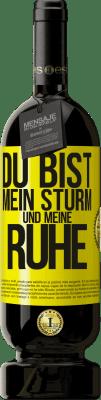 29,95 € Kostenloser Versand | Rotwein Premium Edition MBS® Reserva Du bist mein Sturm und meine Ruhe Gelbes Etikett. Anpassbares Etikett Reserva 12 Monate Ernte 2013 Tempranillo