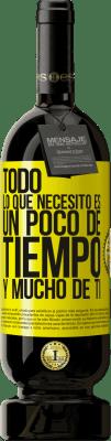 29,95 € Envío gratis   Vino Tinto Edición Premium MBS® Reserva Todo lo que necesito es un poco de tiempo y mucho de ti Etiqueta Amarilla. Etiqueta personalizable Reserva 12 Meses Cosecha 2013 Tempranillo