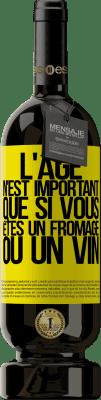 24,95 € Envoi gratuit | Vin rouge Édition Premium RED MBS L'âge n'est important que si vous êtes un fromage ou un vin Étiquette Jaune. Étiquette personnalisée I.G.P. Vino de la Tierra de Castilla y León Vieillissement en fûts de chêne 12 Mois Récolte 2016 Espagne Tempranillo