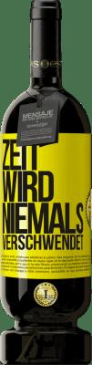 29,95 € Kostenloser Versand | Rotwein Premium Edition MBS® Reserva Zeit wird niemals verschwendet Gelbes Etikett. Anpassbares Etikett Reserva 12 Monate Ernte 2013 Tempranillo
