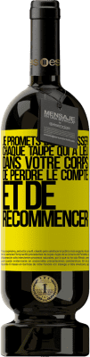 29,95 € Envoi gratuit   Vin rouge Édition Premium MBS® Reserva Je promets d'embrasser chaque taupe qui a lieu dans votre corps, de perdre le compte et de recommencer Étiquette Jaune. Étiquette personnalisable Reserva 12 Mois Récolte 2013 Tempranillo
