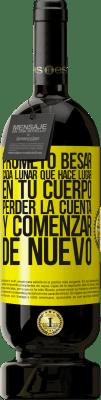 29,95 € Envío gratis   Vino Tinto Edición Premium MBS® Reserva Prometo besar cada lunar que hace lugar en tu cuerpo, perder la cuenta, y comenzar de nuevo Etiqueta Amarilla. Etiqueta personalizable Reserva 12 Meses Cosecha 2013 Tempranillo