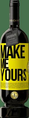 24,95 € Free Shipping | Red Wine Premium Edition RED MBS Make me yours Yellow Label. Customized label I.G.P. Vino de la Tierra de Castilla y León Aging in oak barrels 12 Months Spain Tempranillo