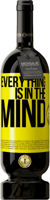 24,95 € Free Shipping | Red Wine Premium Edition RED MBS Everything is in the mind Yellow Label. Customized label I.G.P. Vino de la Tierra de Castilla y León Aging in oak barrels 12 Months Harvest 2016 Spain Tempranillo