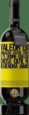 24,95 € Envoi gratuit | Vin rouge Édition Premium RED MBS Valeur qui consacre votre temps. Il te donne quelque chose qu'il ne reviendra jamais Étiquette Jaune. Étiquette personnalisée I.G.P. Vino de la Tierra de Castilla y León Vieillissement en fûts de chêne 12 Mois Récolte 2016 Espagne Tempranillo