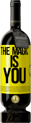 29,95 € Free Shipping | Red Wine Premium Edition MBS® Reserva The magic is you Yellow Label. Customizable label Reserva 12 Months Harvest 2013 Tempranillo