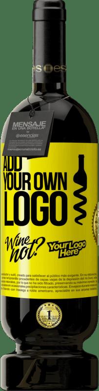 35,95 € Free Shipping   Red Wine Premium Edition MBS Reserva Add your own logo Yellow Label. Customizable label I.G.P. Vino de la Tierra de Castilla y León Aging in oak barrels 12 Months Harvest 2013 Spain Tempranillo
