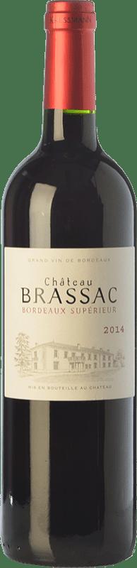 8,95 € Free Shipping | Red wine Château Brassac Joven A.O.C. Bordeaux Supérieur Bordeaux France Merlot, Cabernet Sauvignon, Cabernet Franc Bottle 75 cl