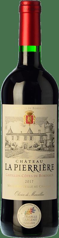 8,95 € Envoi gratuit | Vin rouge Château La Pierrière Joven A.O.C. Côtes de Castillon Bordeaux France Merlot, Cabernet Sauvignon, Cabernet Franc Bouteille 75 cl