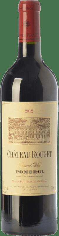 57,95 € Free Shipping | Red wine Château Rouget Crianza A.O.C. Pomerol Bordeaux France Merlot, Cabernet Franc Bottle 75 cl