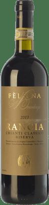 48,95 € Envío gratis | Vino tinto Fèlsina Riserva Rancia Reserva D.O.C.G. Chianti Classico Toscana Italia Sangiovese Botella 75 cl