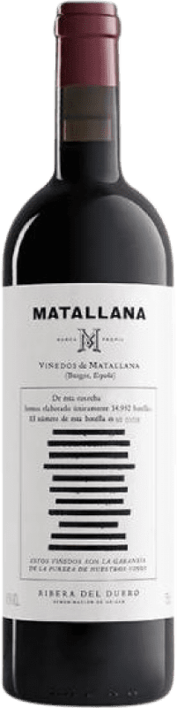 34,95 € Free Shipping | Red wine Telmo Rodríguez Matallana D.O. Ribera del Duero Castilla y León Spain Tempranillo Bottle 75 cl