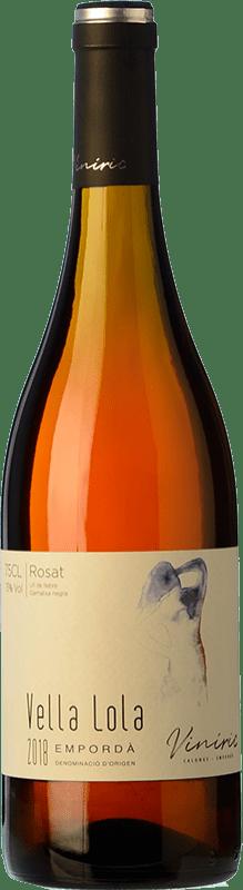 6,95 € Free Shipping | Rosé wine Viníric Vella Lola Rosat D.O. Empordà Catalonia Spain Grenache Bottle 75 cl